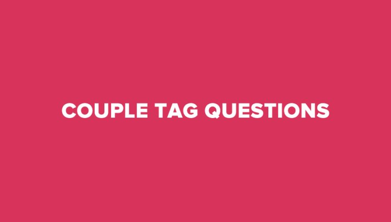 20 Cute Couple Tag Questions To Have Fun