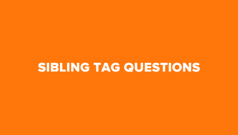 30 Awesome Sibling Tag Questions To Ask Each Other