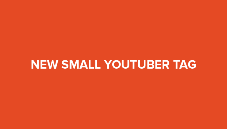 The Small Youtuber Tag – 20 Questions With Examples